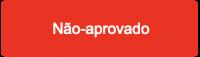 status-nao-aprovado